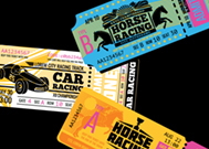 tickets to horse racing and car racing events on a black background